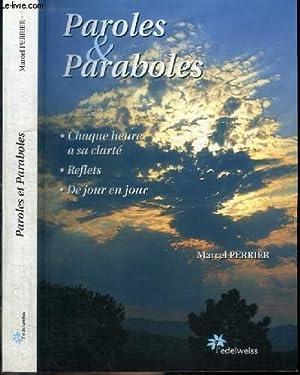 PAROLES ET PARABOLES - CHAQUE HEURE A: PERRIER MARCEL