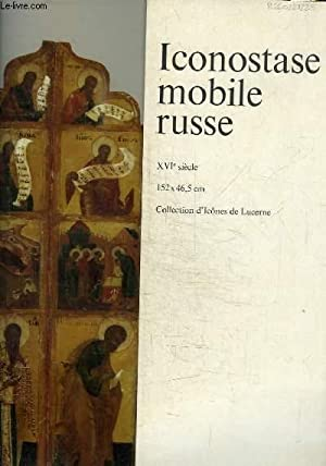 ICONOSTASE MOBILE RUSSE - XVIE SIECLE: COLLECTIF