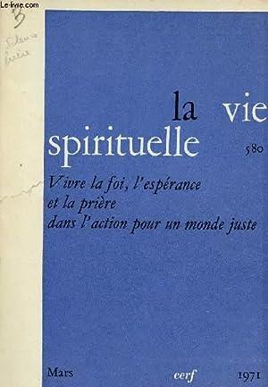 LA VIE SPIRITUELLE N°580 - MARS 71: COLLECTIF
