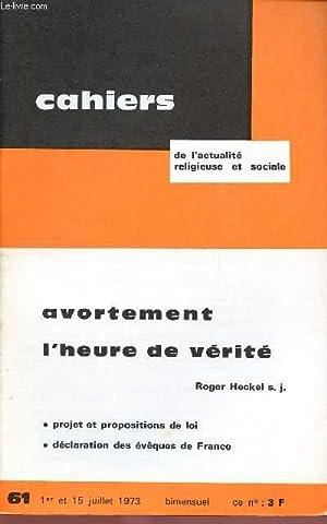 CAHIERS DE L'ACTUALITE RELIGIEUSE ET SOCIALE N°61: COLLECTIF