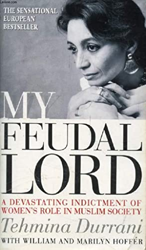 MY FEUDAL LORD: DURRANI TEHMINA, HOFFER