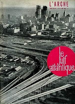 L'ARCHE N°99- AVRIL 65 : LE JUIF: COLLECTIF