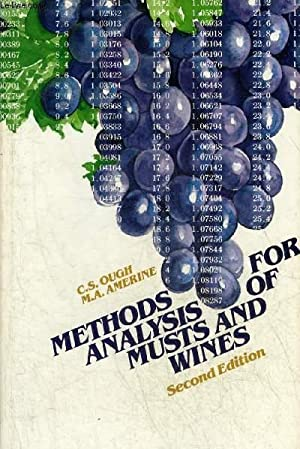 METHODS FOR ANALYSIS OF MUSTS AND WINES: C.S. OUGH &