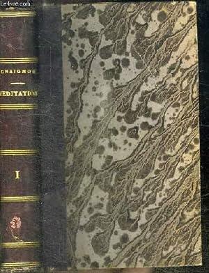 LA MEDITATION OU LE FIDELE SANCTIFIE PAR: CHAIGNON R. P.