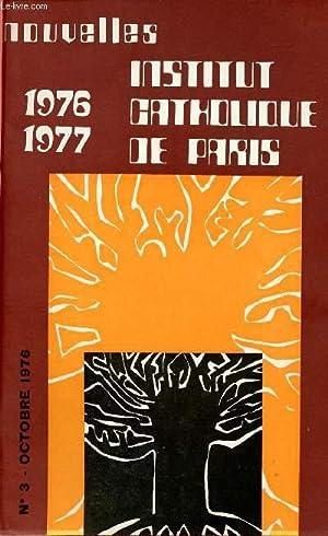 NOUVELLES DE L'INSTITUT CATHOLIQUE DE PARIS N°3: COLLECTIF