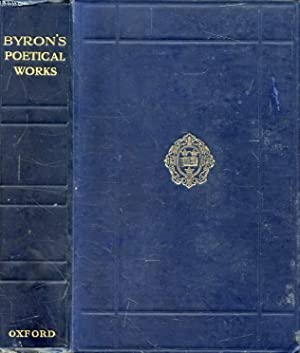 THE POETICAL WORKS OF LORD BYRON: BYRON Lord