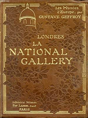 LA NATIONAL GALLERY (LES MUSEES D'EUROPE, LONDRES): GEFFROY GUSTAVE