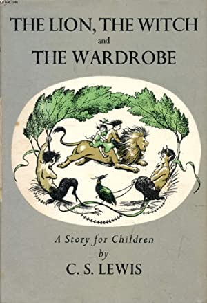 THE LION, THE WITCH AND THE WARDROBE: LEWIS C. S.