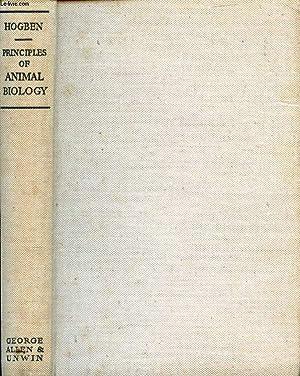 PRINCIPLES OF ANIMAL BIOLOGY: HOGBEN Lancelot