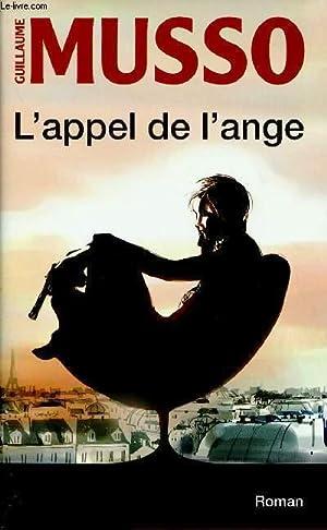 L'APPEL DE L'ANGE: MUSSO GUILLAUME