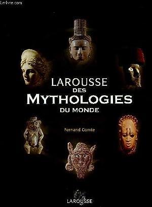 LAROUSSE DES MYTHOLOGIES DU MONDE: COMTE FERNAND