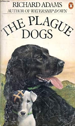 THE PLAGUE DOGS: ADAMS RICHARD