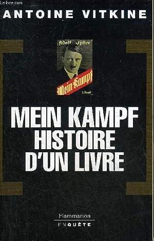 MEIN KAMPF HISTOIRE D'UN LIVRE.: VITKINE ANTOINE