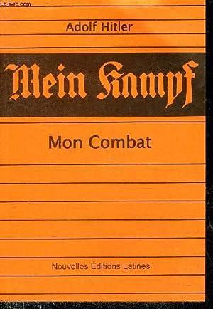 MEIN KAMPF - MON COMBAT.: HITLER ADOLF