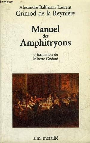 MANUEL DES AMPHITRYONS - COLLECTION L'HONNET VOLUPTE.: BALTHAZAR LAURENT ALEXANDRE