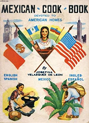 MEXICAN COOK BOOK FOR AMERICAN HOMES: VELAZQUEZ DE LEON