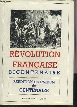 REVOLUTION FRANCAISE BICENTENAIRE - REEDITION DE L'ALBUM: COLLECTIF