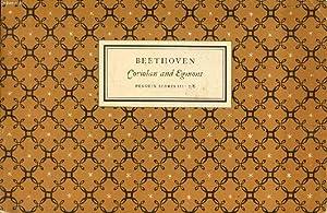 BEETHOVEN, OVERTURES CORIOLAN Op. 62 AND EGMONT: BEETHOVEN LUDWIG VAN