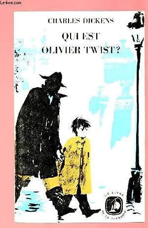 QUI EST OLIVER TWIST ?: DICKENS CHARLES
