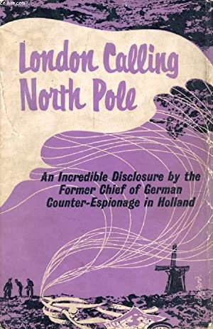 LONDON CALLING NORTH POLE: GISKES H. J.