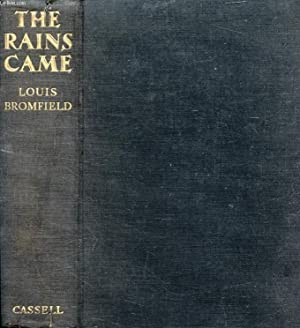 THE RAINS CAME, A Novel of Modern: BROMFIELD Louis