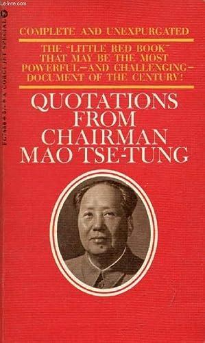 QUOTATIONS FROM CHAIRMAN MAO TSE-TUNG: TSE-TUNG MAO