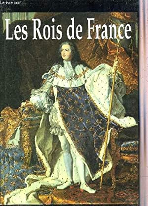 LES ROIS DE FRANCE - COLLECTION MERVEILLEUX.: COLLECTIF
