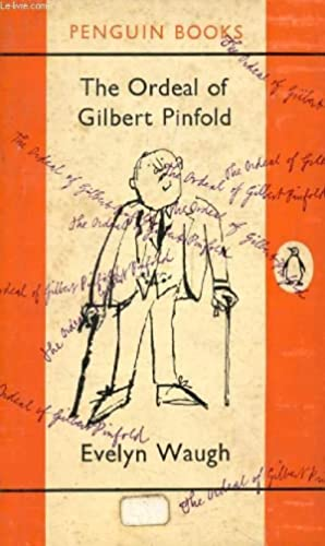THE ORDEAL OF GILBERT PINFOLD / TACTICAL: WAUGH EVELYN