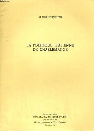 LA POITIQUE ITALIENNE DE CHARLEMAGNE: ALBERT D'HAENENS