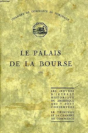 LE PALAIS DE LA BOURSE, BORDEAUX: COLLECTIF