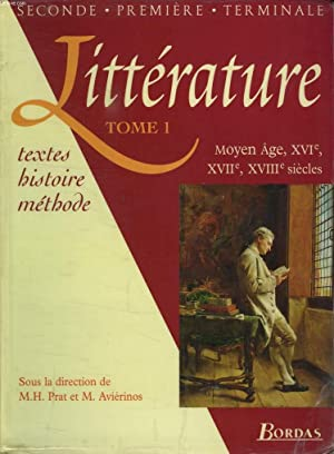 LITTERATURE, TEXTES, HISTOIRE, METHODE, TOME1, MOYEN AGE,: COLLECTIF