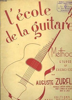 L'ECOLE DE LA GUITARE: ZURFLUH AUGUSTE