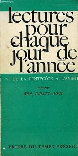 LECTURES POUR CHAQUE JOUR DE L'ANNEE, V. DE LA PENTECOTE A L'AVENT: COLLECTIF