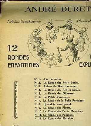 12 RONDES ENFANTINES N° 11 LA RONDE DES PAPILLONS: DURET A.