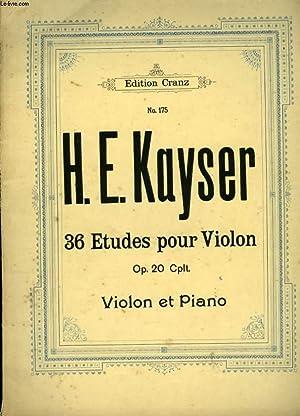36 ETUDES POUR LE VIOLON OP 20 CPLT: KAYSER H.E.