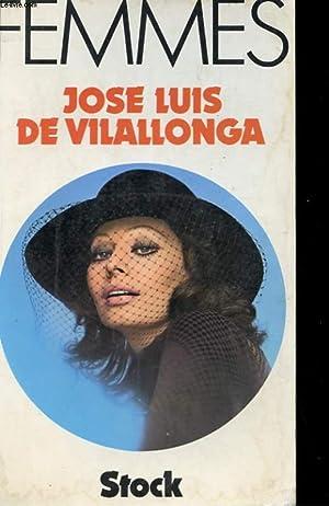 FEMMES: VILALLONGA Jose Luis de