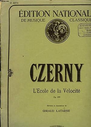 L'ECOLE DE LA VELOCITE op 299: CZERNY