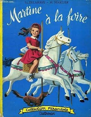 MARTINE A LA FOIRE: DELAHAYE GILBERT, MARLIER