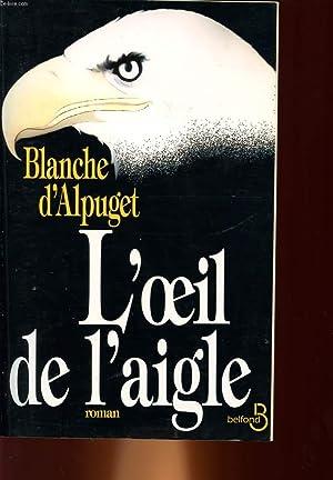 L'OEIL DE L'AIGLE: ALPUGET BLANCHE D4