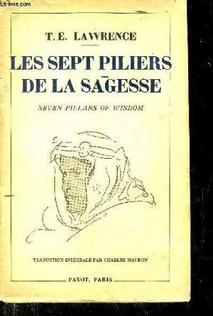 LES SEPT PILIERS DE LA SAGESSE -: T.E. LAWRENCE