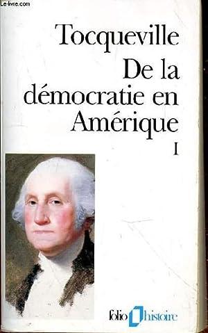 DE LA DEMOCRATIE EN AMERIQUE I: TOCQUEVILLE