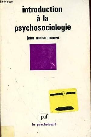 INTRODUCTION A LA PSYCHOLOGIE: MAISONNEUVE JEAN