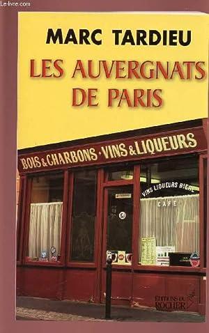 LES AUVERGNATS DE PARIS: TARDIEU MARC