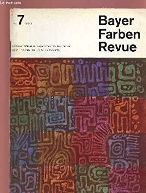 BAYER FARBEN REVUE N°7 : Communications du: COLLECTIF
