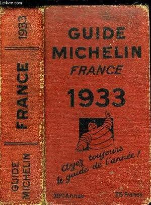 GUIDE MICHELIN FRANCE 1933 - 29e ANNEE: COLLECTIF