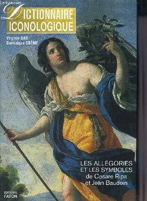 DICTIONNAIRE ICONOLOGIQUE LES ALLEGORIES ET LES SYMBOLES: BAR VIRGINIE &