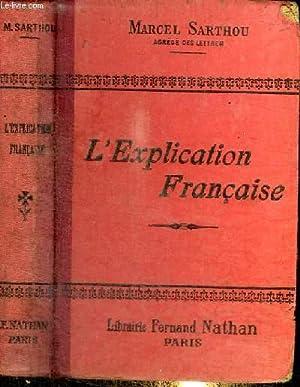 L'EXPLICATION FRANCAISE: SARTHOU MARCEL