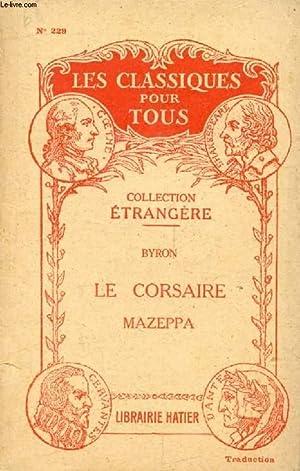 LE CORSAIRE, MAZEPPA (Traduction) (Les Classiques Pour: BYRON Lord, Par