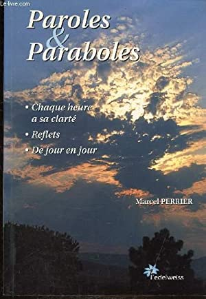PAROLES ET PARABOLES: PERRIER MARCEL