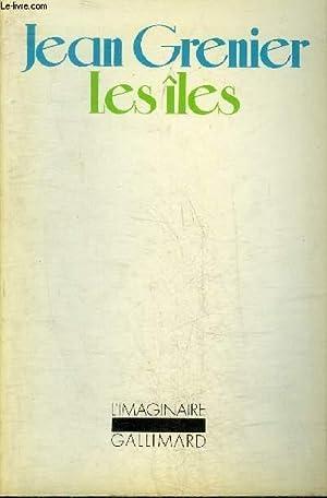 LES ILES - COLLECTION L'IMAGINAIRE N°11.: GRENIER JEAN